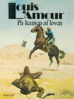 På kanten af loven af Louis L'Amour