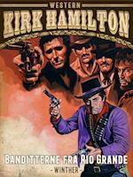 Banditterne fra Rio Grande (Bannerman og Colt)