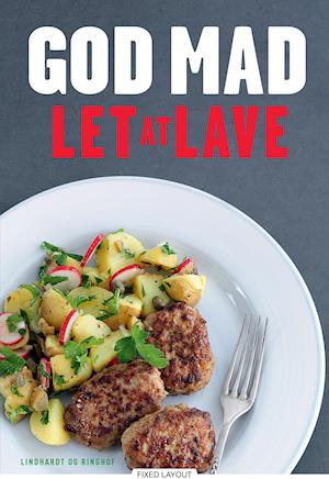 God mad - Let at lave