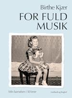 For fuld musik af Birthe Kjær