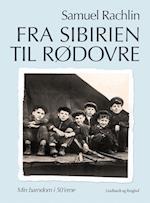 Fra Sibirien til Rødovre (Min barndom i 50erne)