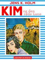 Kim og den røde hane (Kim, nr. 11)