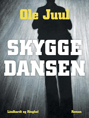 Skyggedansen af Ole Juul
