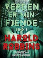 Verden er min fjende - 1. del af Harold Robbins