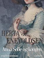 Anna Sofie og kongen
