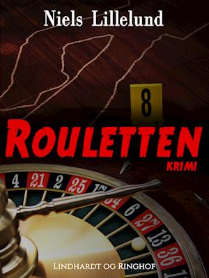 Rouletten af Niels Lillelund
