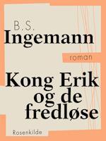 Kong Erik og de fredløse (Danske klassikere)
