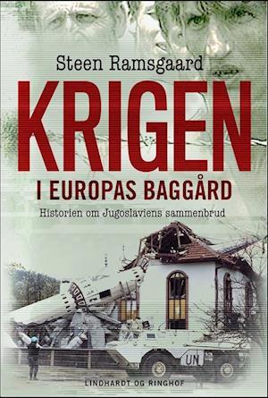 Bog, indbundet Krigen i Europas baggård af Steen Ramsgaard