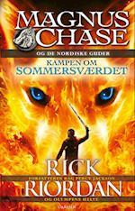 Kampen om sommersværdet (Magnus Chase og guderne fra Asgård, nr. 1)