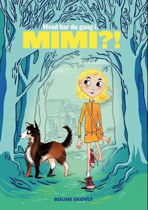 Hvad har du gang i, Mimi?!