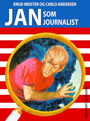 Jan som Journalist