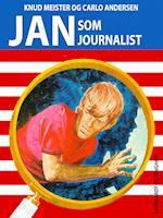 Jan som Journalist (Jan-bøgerne, nr. 7)