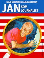 Jan som Journalist af Knud Meister, Carlo Andersen