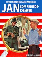 Jan som frihedskæmper af Knud Meister, Carlo Andersen