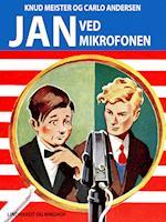 Jan ved mikrofonen (Jan-bøgerne, nr. 21)