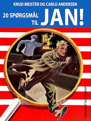 20 spørgsmål til Jan af Knud Meister, Carlo Andersen