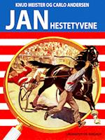 Hestetyvene (Jan-bøgerne, nr. 25)