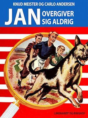 Jan overgiver sig aldrig af Knud Meister, Carlo Andersen