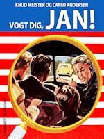 Vogt dig, Jan! (Jan-bøgerne, nr. 43)