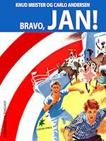 Bravo, Jan! (Jan-bøgerne, nr. 51)