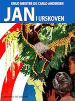 Jan i urskoven (Jan-bøgerne, nr. 52)