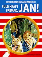 Fuld kraft fremad, Jan!