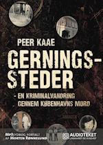 Gerningssteder - en kriminalvandring gennem Københavns mord