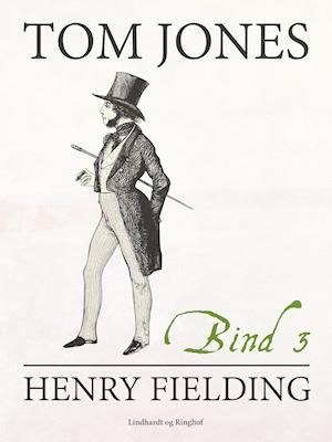 Tom Jones bind 3 af Henry Fielding