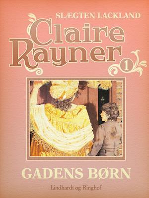 Gadens børn af Claire Rayner
