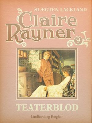 Teaterblod af Claire Rayner