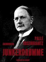 Junkerdrømme af Palle Adam Vilhelm Rosenkrantz