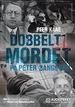 Dobbeltmordet på Peter Bangs Vej - sagen genoptaget (Dobbeltmordet på Peter Bangs Vej, nr. 2)