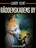 Råddenskabens by