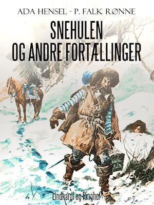Snehulen og andre fortællinger af Ada Hensel, P. Falk Rønne
