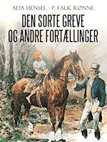 Den sorte greve og andre fortællinger af Ada Hensel, P. Falk Rønne
