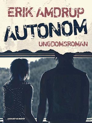 Autonom af Erik Amdrup