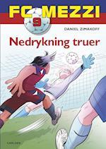 Nedrykning truer (FC Mezzi, nr. 9)