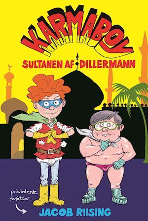 Karmaboy - sultanen af Dillermann