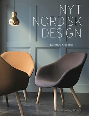 Bog, hæftet Nyt nordisk design af Dorothea Gundtoft
