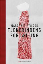Tjenerindens fortælling af Margaret Atwood