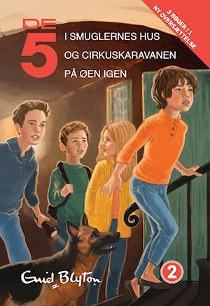 De 5 i smuglernes hus- De 5 og cirkuskaravanen- De 5 på øen igen