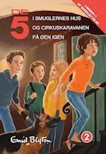 De 5 i smuglernes hus- De 5 og cirkuskaravanen- De 5 på øen igen (De 5, nr. 2)