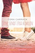 Som sendt fra himlen af Cora Carmack
