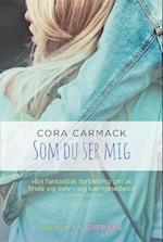 Som du ser mig af Cora Carmack