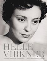 Helle Virkner - et liv af Helle Virkner