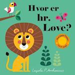 Hvor er hr. Løve?