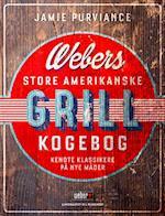 Webers store amerikanske grillkogebog af Jamie Purviance