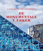 Carl-Henning Pedersen - de monumentale værker