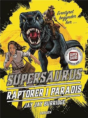 Supersaurus - raptorer i paradis