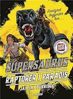 Supersaurus - raptorer i paradis (En verden af supersaurer, nr. 1)